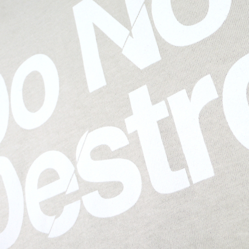 Do Not Destroy Sand t-shirt tee