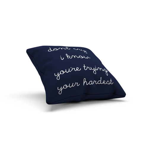 don't cry, I know. You're trying your hardest Mayday Parade pillow